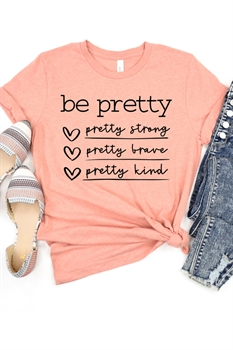 Picture of Be Pretty Graphic Tee