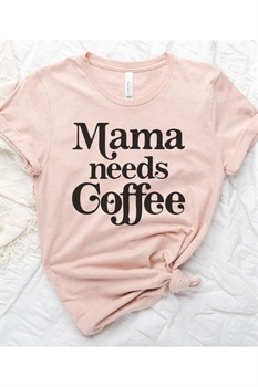 Picture of Mama Needs Coffee Graphic Tee